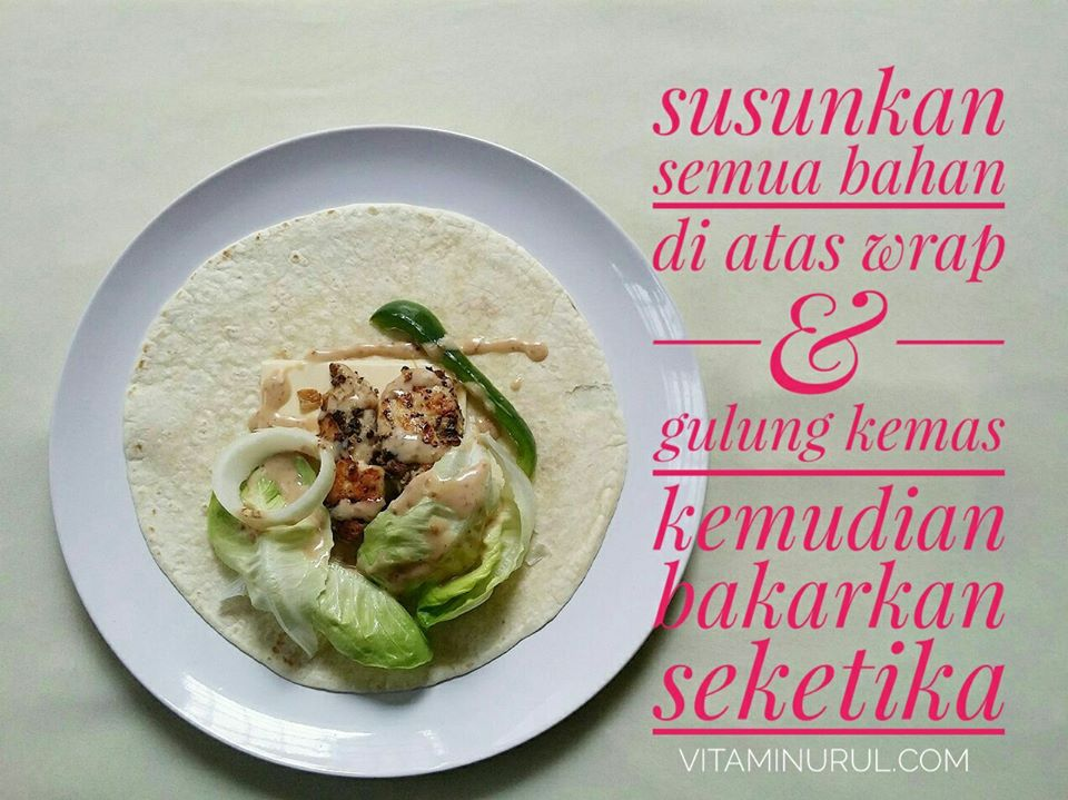 resepi grilled chicken wrap 3